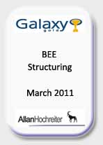 Galaxy Gold, BEE Structuring, Mar 11