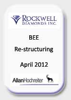 Rockwell Diamonds, BEE Re-Structuring April 2012